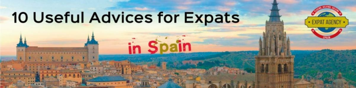 Advices for expats to live in spain