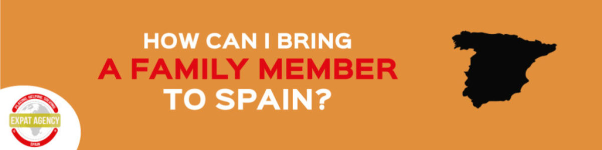 how to bring a family member to spain