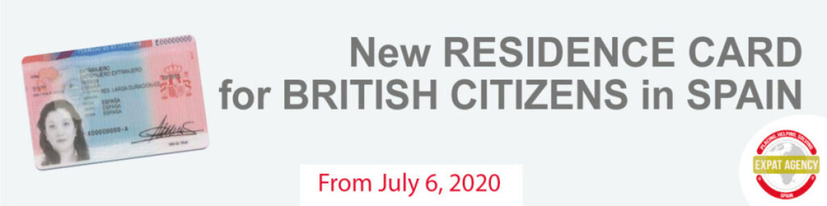 NEW RESIDENCE CARD FOR BRITISH CITIZENS IN SPAIN